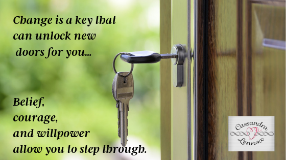 As We Make Changes, We Unlock Doors of Opportunity