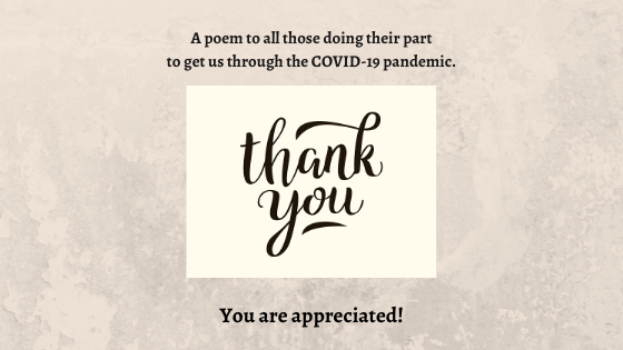 A thank you to all those going above and beyond during this time…